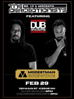The Perceptionists (Mr Lif, Akrobatik) featuring members of Dub Apocalypse
