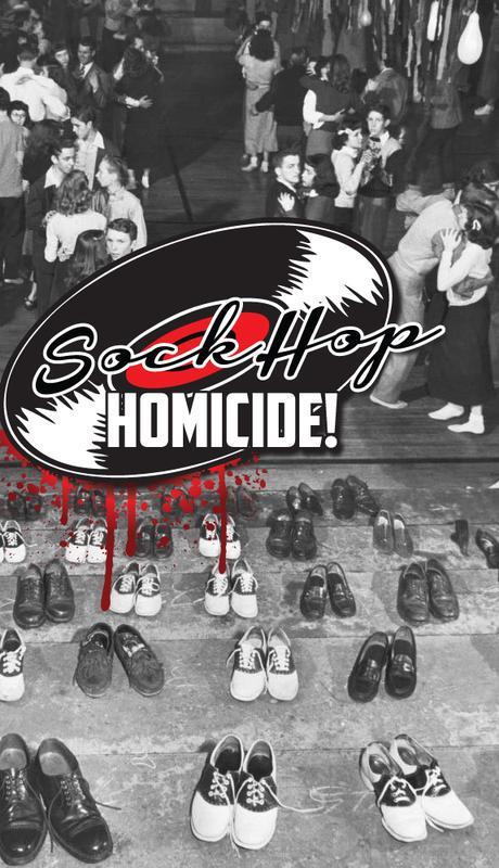 Sock Hop Homicide!