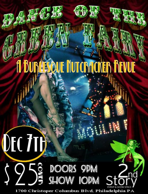 Dance of the Green Fairy - A Burly Nutcracker Revue