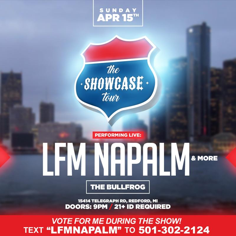 Showcase tour ft LFM Napalm and more
