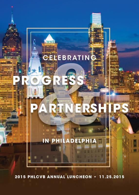 Progress & Partnerships: PHLCVB 2015 Annual Luncheon