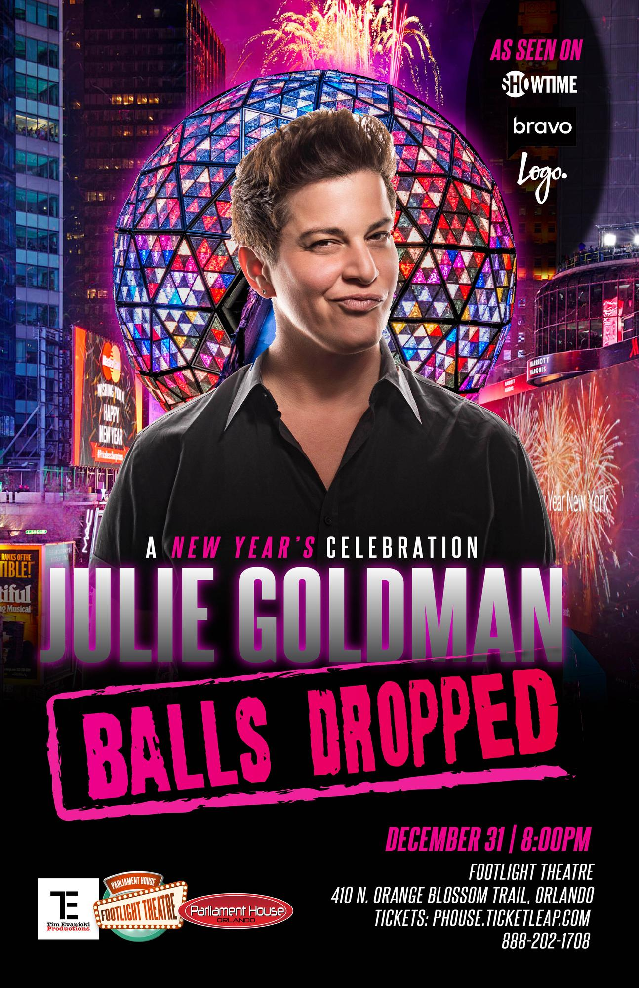 New Years Eve with Julie Goldman Balls Dropped Tickets in