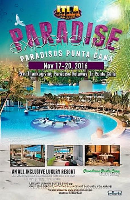 ITLA Presents PRE-THANKSGIVING in PARADISE @ PARADISUS PUNTA CANA 2016