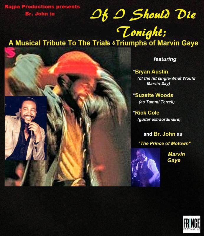 If I Should Die Tonight; A Musical Tribute To The Trials & Triumphs of Marvin Gaye