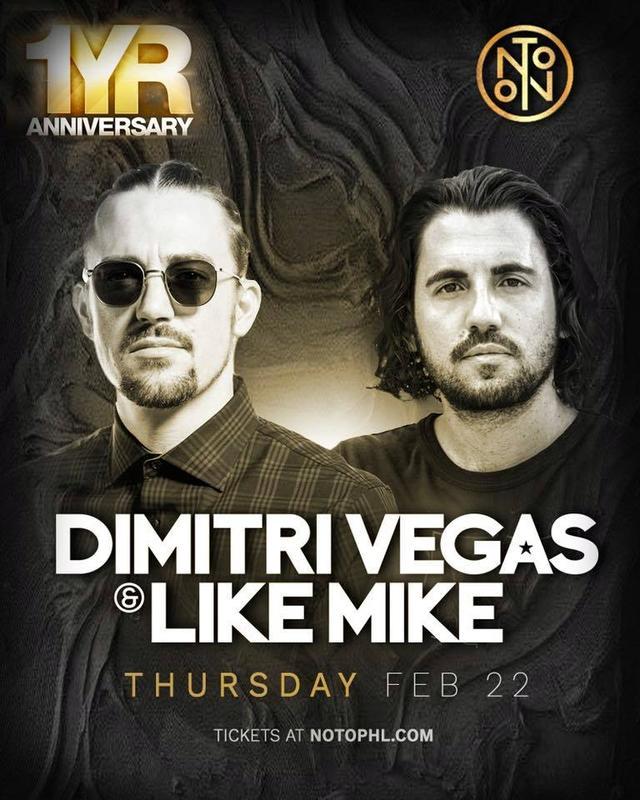 DIMITRI VEGAS & LIKE MIKE @ NOTO Philly Feb 22nd AK