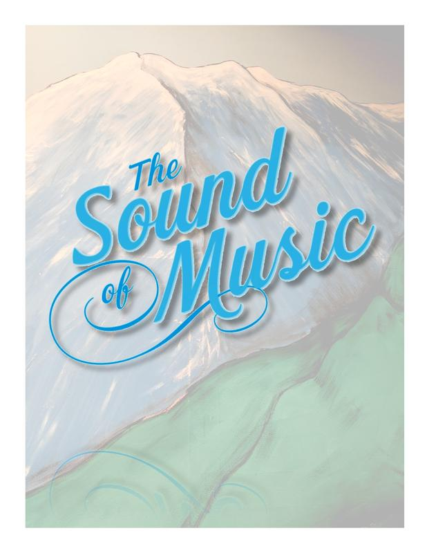 Sound of Music Thursday, Friday, Saturday