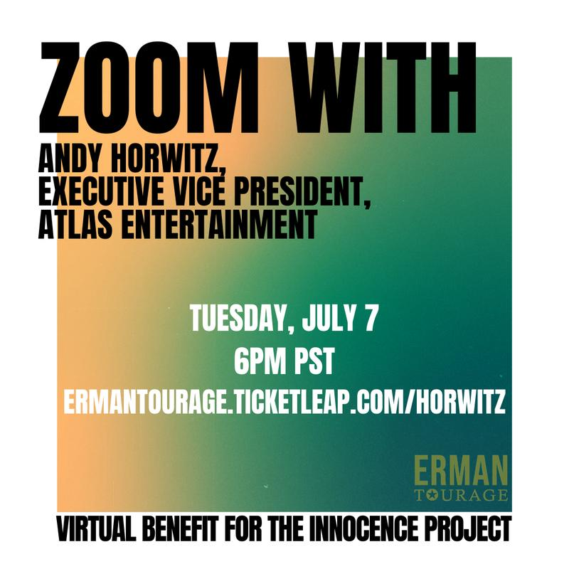 Ermantourage presents Hollywood from Home: Zoom Event with Andy Horwitz