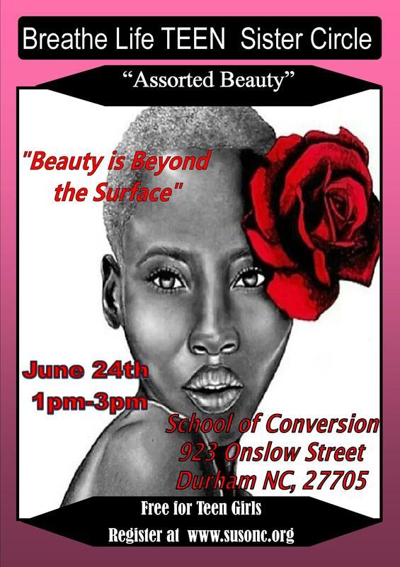 BLSC-Durham Teens: Assorted Beauty-Beauty is Beyond the Surface