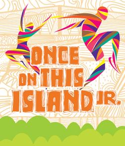 BARCLAY Performing Arts presents ONCE ON THIS ISLAND Jr.