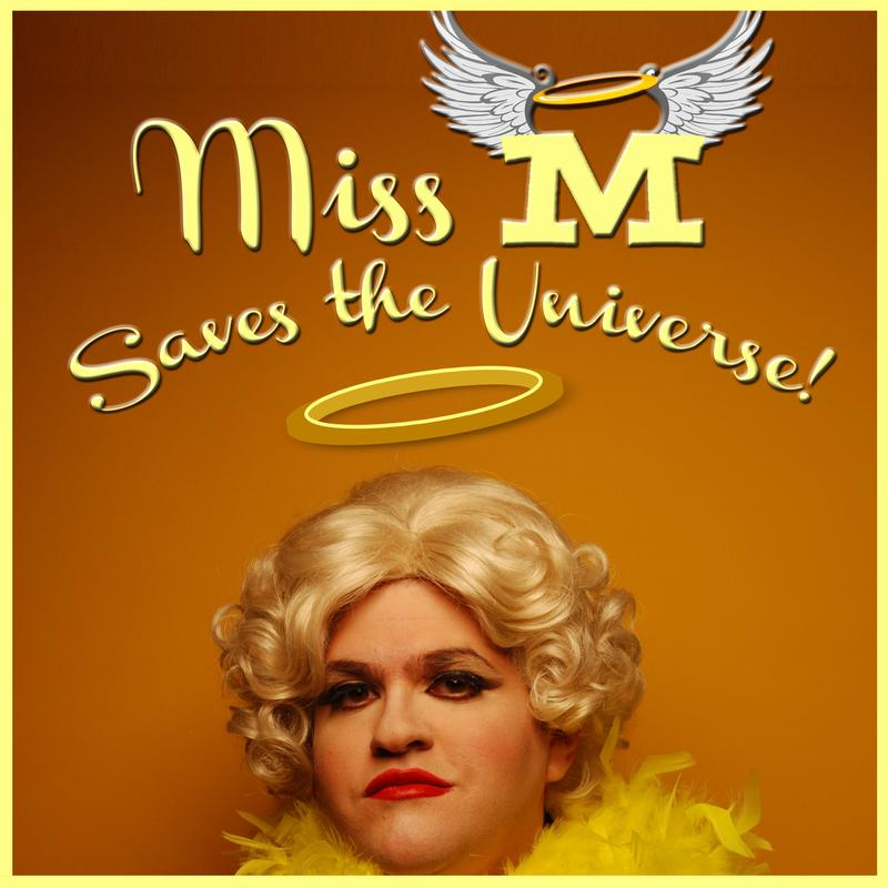 BWT presents Miss M Saves the Universe!