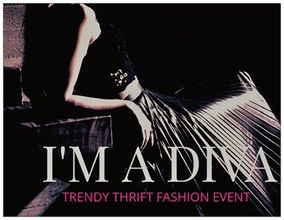 I'm A Diva Trendy Thrift Event