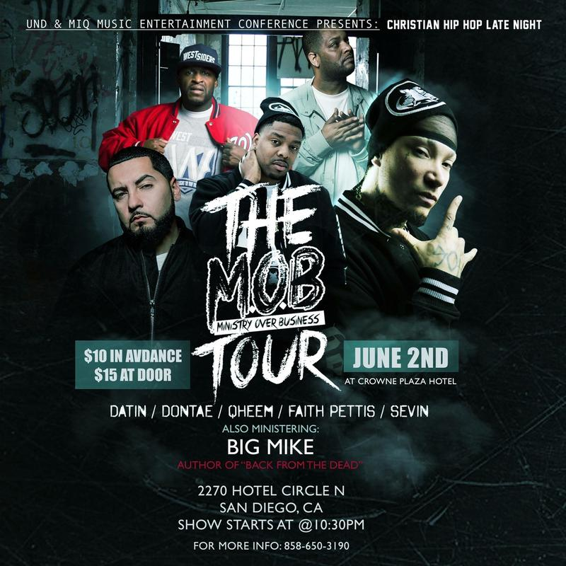 """Christian Hip Hop Late Night: The Mob Tour """"Ministry Over Business"""""""