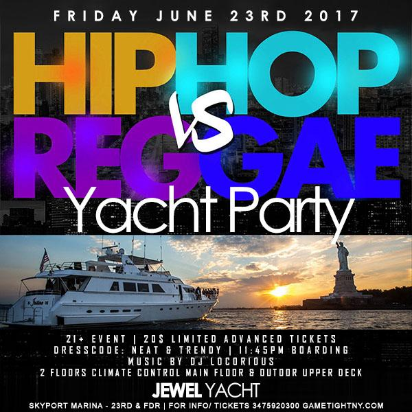 2017 NYC Hip Hop VS. Reggae Yacht Party at Skyport Marina Jewel Yacht