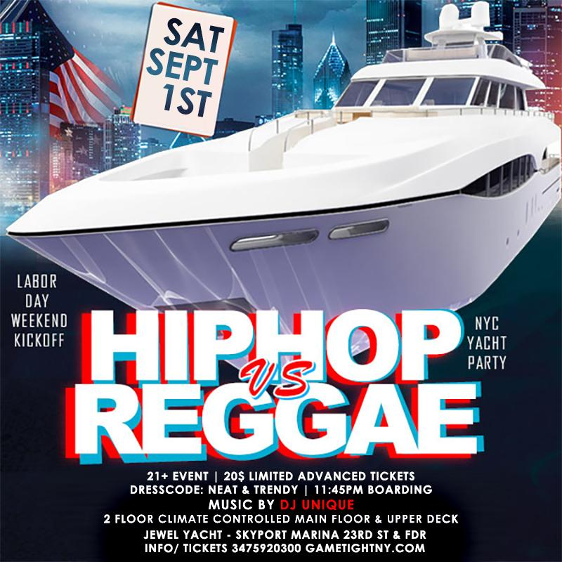 NYC Hip Hop vs. Reggae Midnight Cruise at Skyport Marina Jewel Yacht