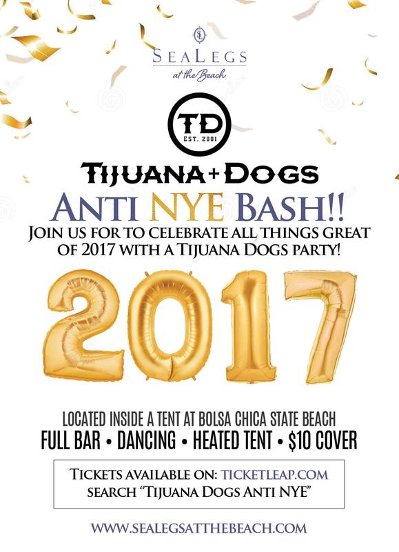 TijuanaDogs Anti-NYE Bash