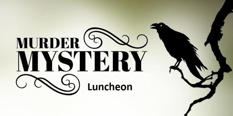 Murder Mystery Luncheon