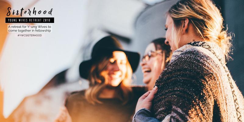 Young Wives Sisterhood Retreat