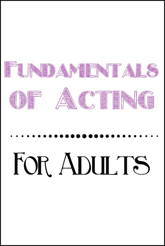 CLASSES: Fundamentals of Acting for Adults - FALL 2021