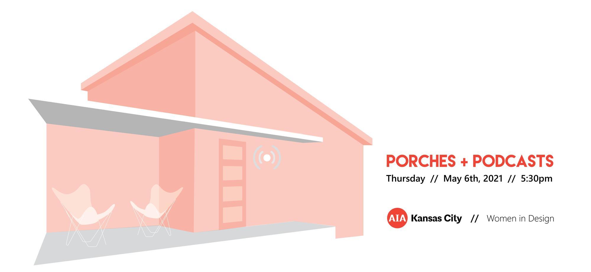 Women in Design: Porches + Podcast