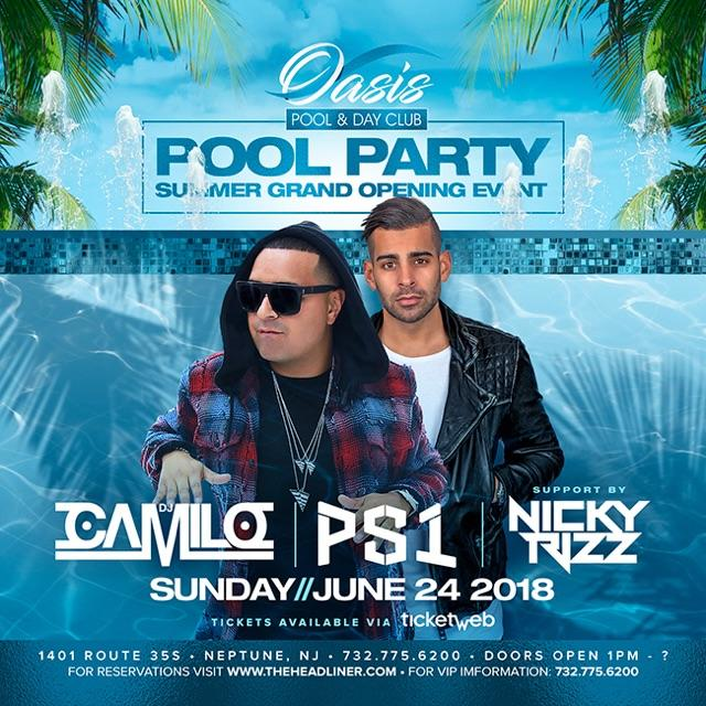 Pool Party Summer Grand Opening Event DJ Camilo Live At Oasis Pool & Day Club