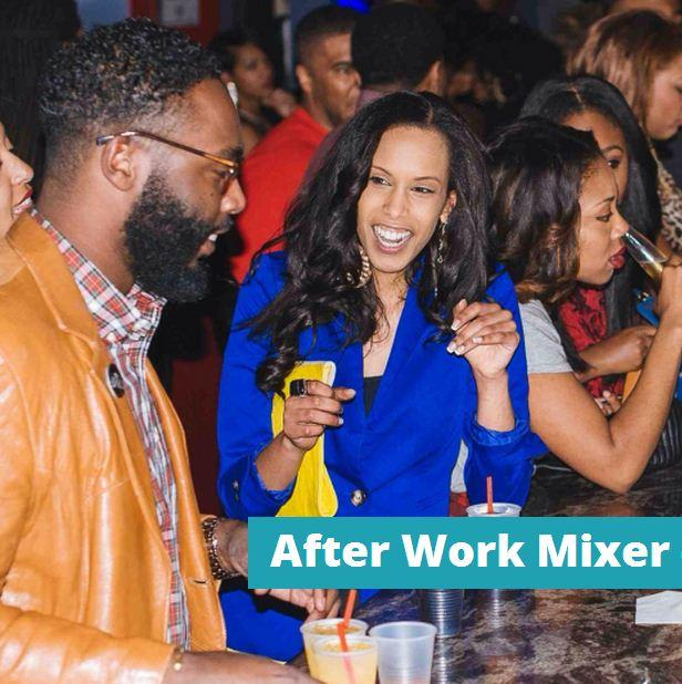 After Work Mixer