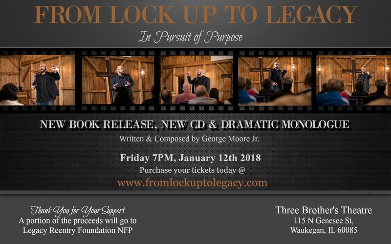 FROM LOCK UP TO LEGACY  - In Pursuit of Purpose