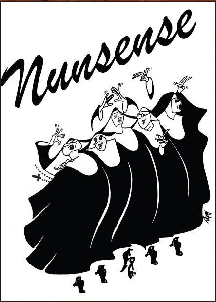 """Nunsense""- Dinner Theater Musical Comedy by Dan Goggin"