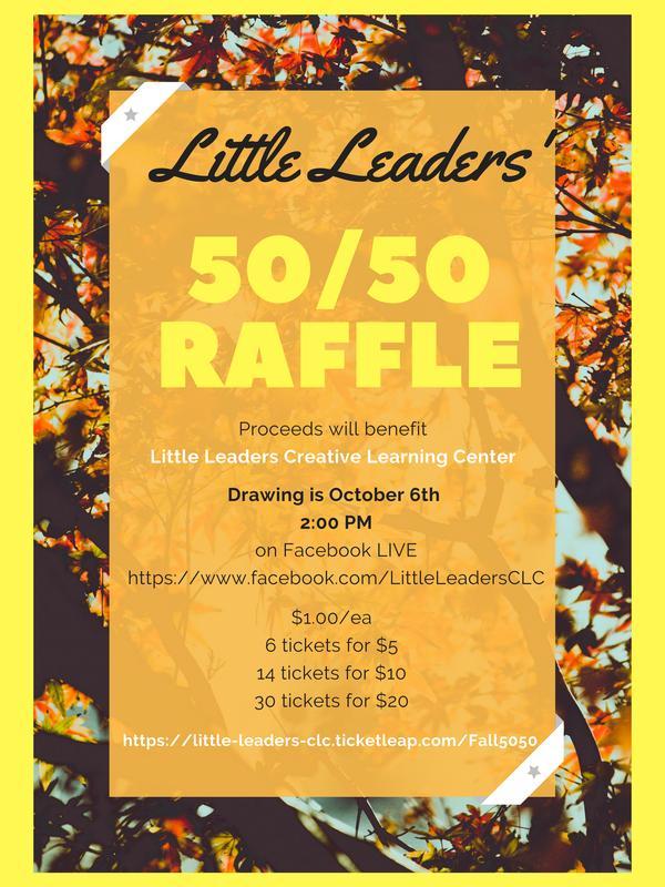 Little Leaders' Fall 50/50 Raffle