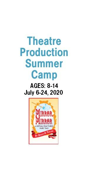 Production Summer Camp - Mirror, Mirror (ages 8-14)