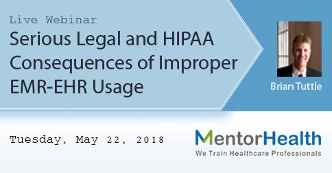 HIPAA Consequences of Improper EMR-EHR Usage 2018