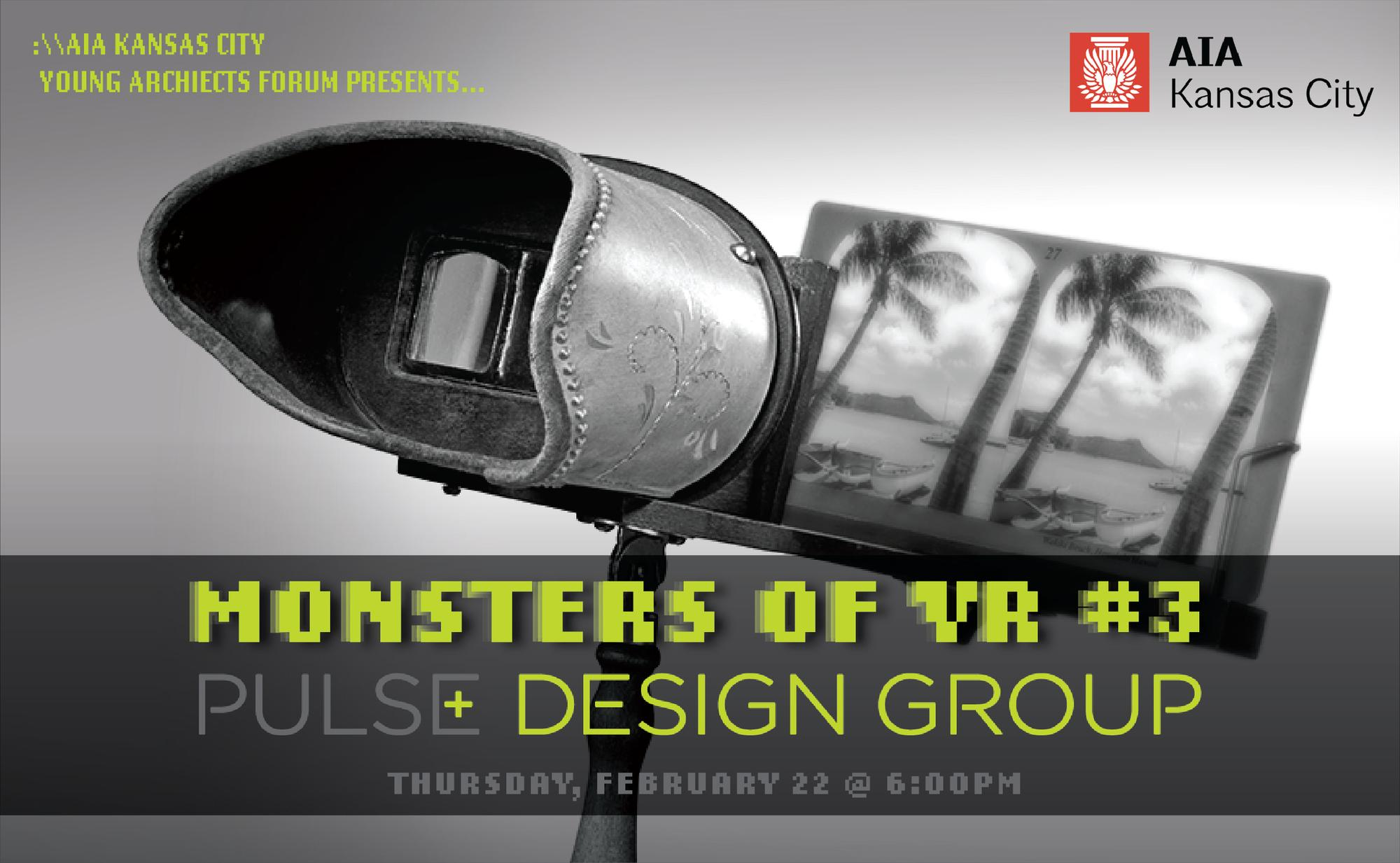 YAF: Monsters of Virtual Reality #3 – Pulse Design Group