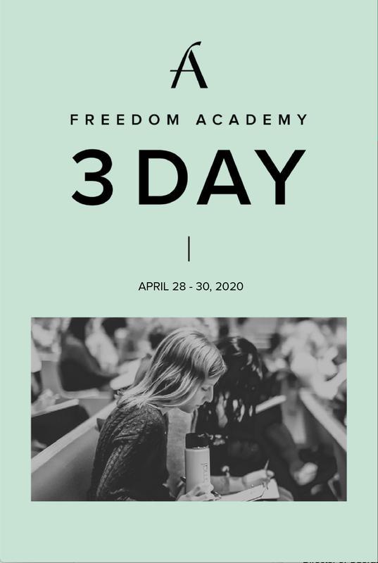Freedom Academy | Three Day Spring 2020