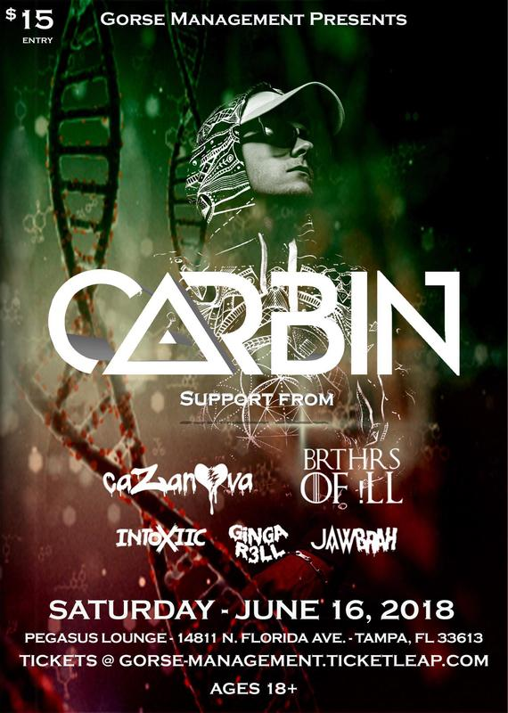 Gorse Management Presents: CARBIN Tampa