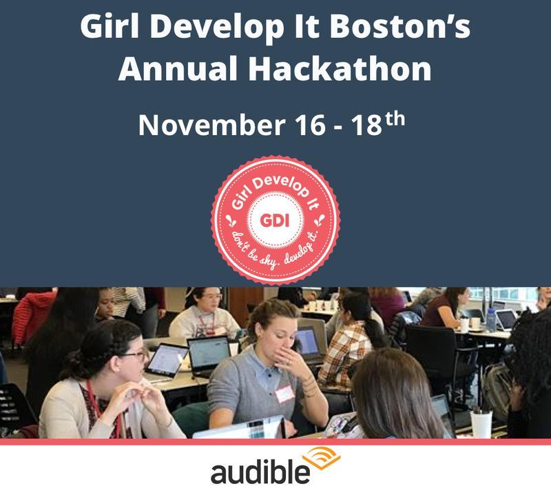 Girl Develop It Boston 2nd Annual Hackathon