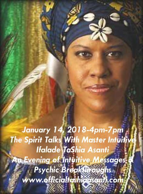 The Spirit Talks: Harnessing Your Intuitive Power w/Master Psychic Ifalade TaShia Asanti