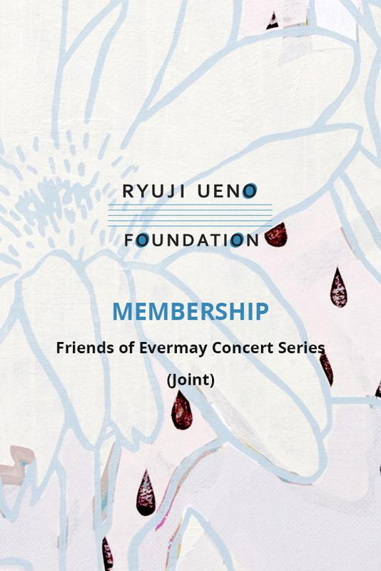 FRIENDS OF EVERMAY CONCERT SERIES (Joint Membership)