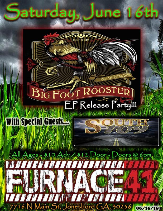 Big Foot Rooster EP Release Party w/Special guests South 109