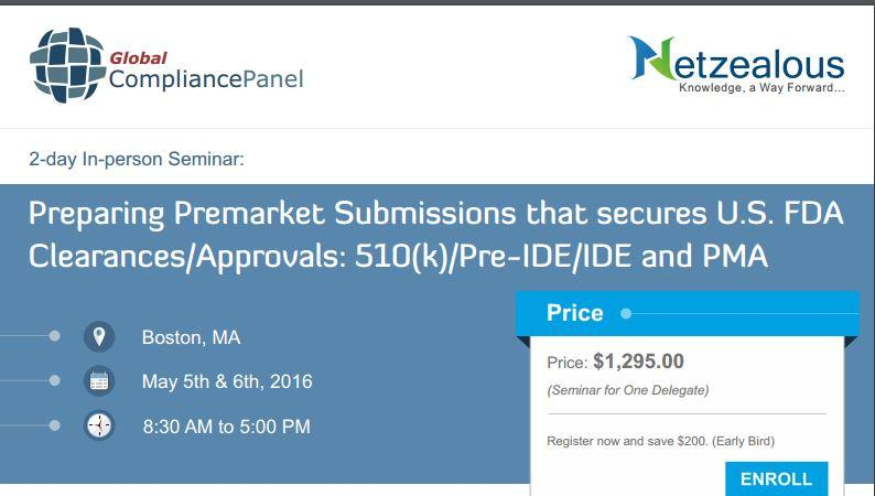 Seminar on Preparing Premarket Submissions that secures U.S. FDA Clearances/Approvals: 510(k)/Pre-IDE/IDE and PMA