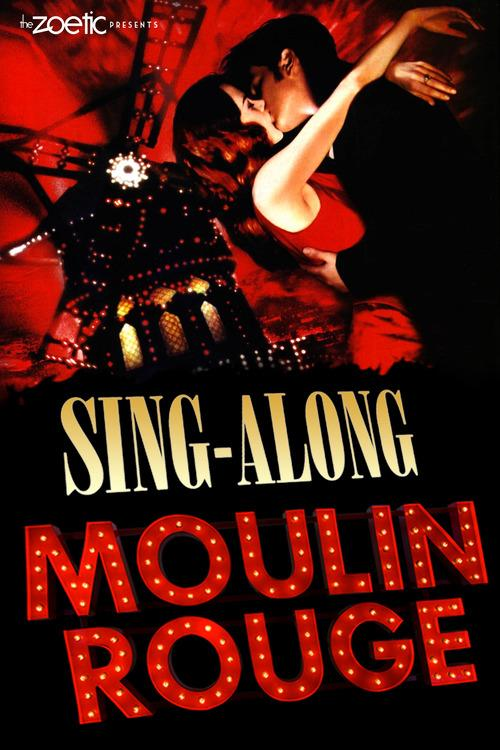 Moulin Rouge Sing-Along!