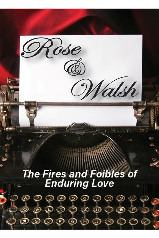 """Rose and Walsh"" by Neil Simon"