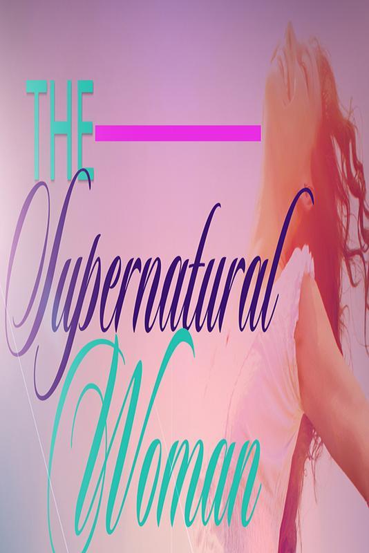 Supernatural Woman Event