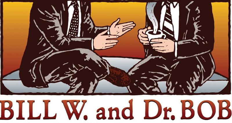 """Bill W. And Dr. Bob"" at All An Act Theatre"