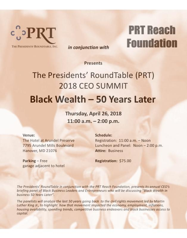 PRT CEO SUMMIT:  BLACK WEALTH -- 50 YEARS LATER