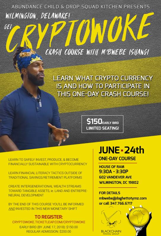 Wilmington, DE! Get #Cryptowoke with M'Bwebe Ishangi!
