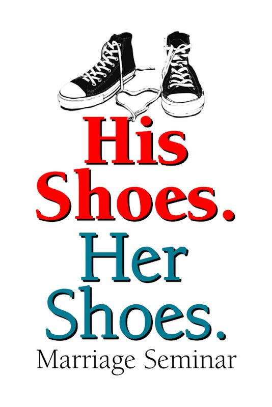 His Shoes. Her Shoes. Marriage Seminar