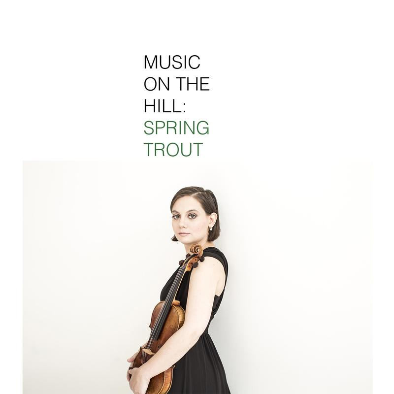 Music on the Hill: Spring Trout