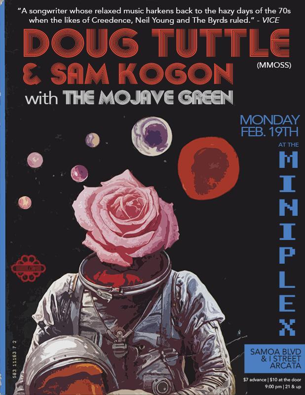 Doug Tuttle (MMOSS) & Sam Kogon + The Mojave Green