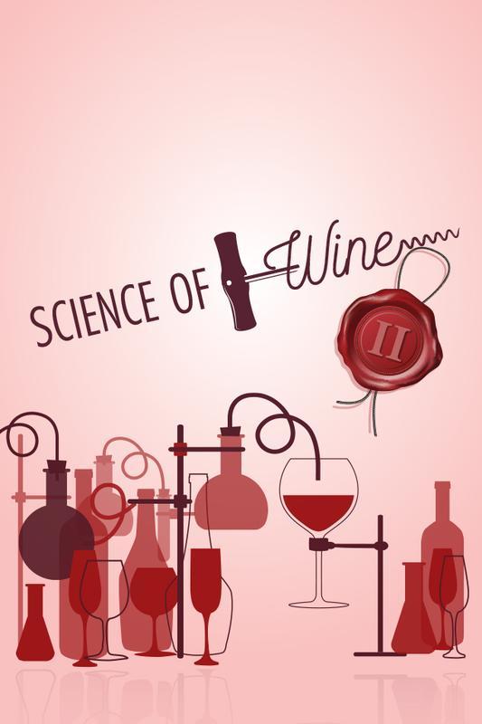 Science of Wine: Part Deux