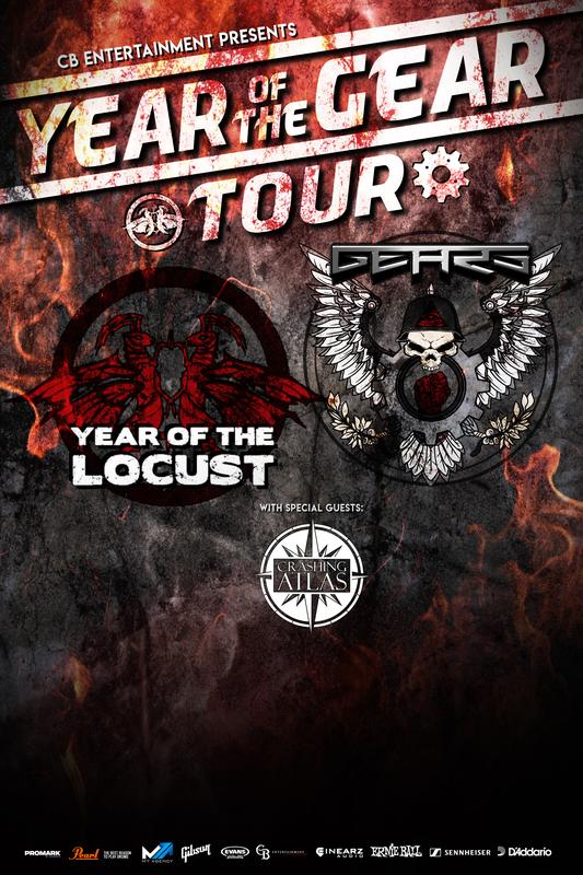 Year of the Gear Tour feat. *Year of the Locust*, *GEARS*, *Crashing Atlas*