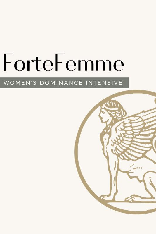 NYC ForteFemme: Women's Dominance Intensive - March 2019